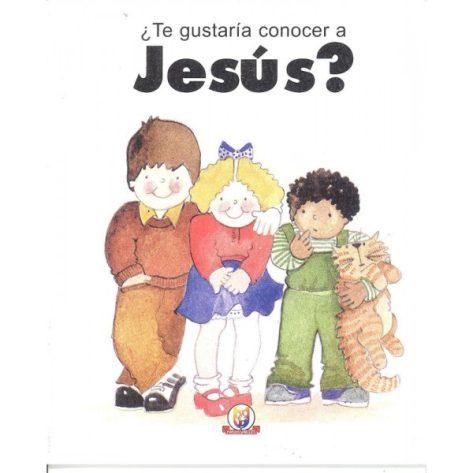Te Gustaria Conocer a Jesus?