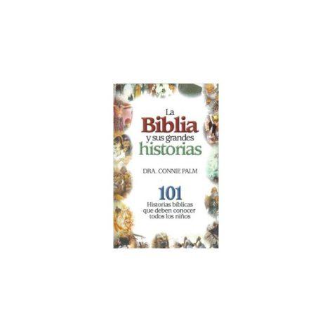 Biblia y sus grandes historias rustica