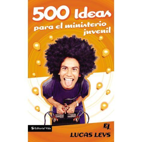 500 Ideas para Ministerio Juvenil