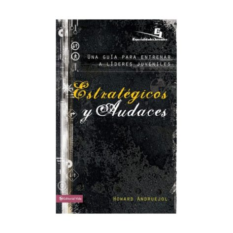 ESTRATEGICOS Y AUDACES