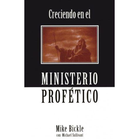 Creciendo en el Ministerio Profetico