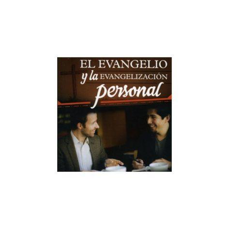 Evangelio y la Evangelizacion Personal