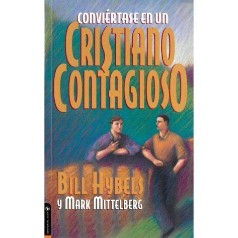 Conviertase en un cristiano contagioso