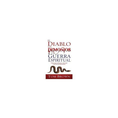DIABLO LOS DEMONIOS Y LA GUERRA ESPIRITUAL