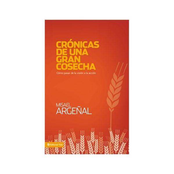 Cronicas de una Gran Cosecha