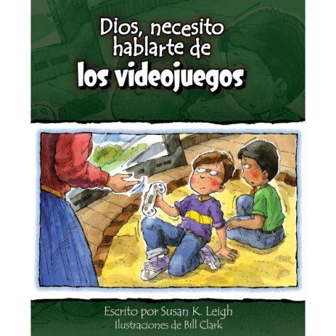 DIOS NECESITO HABLARTE DE LOS VIDEO JUEGOS