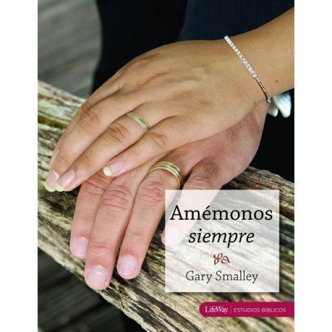 AMEMONOS SIEMPRE