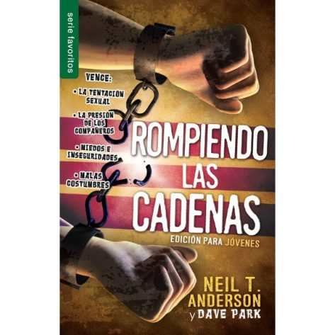 ROMPIENDO LAS CADENAS EDICION JOVENES FAVORITOS
