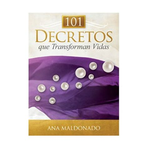 101 DECRETOS QUE TRANSFORMAN VIDAS
