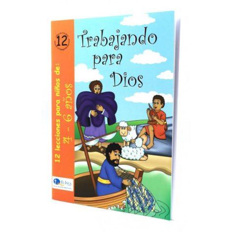 LIBRO 4-6 TOMO 12 TRABAJANDO PARA DIOS