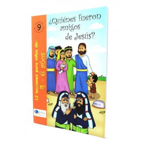 Libro 4-6 tomo 9 quienes Fueron Amigos de Jesus