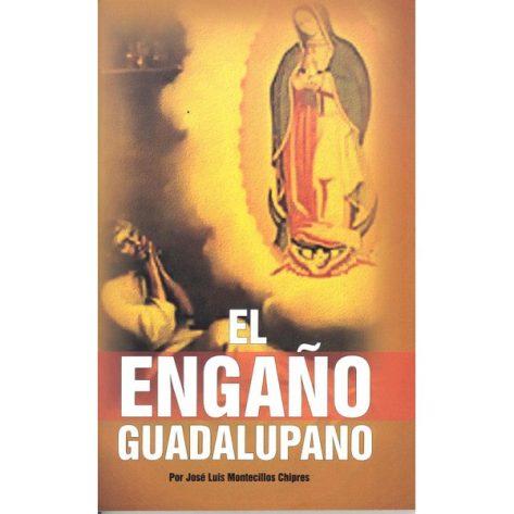 Engaño Guadalupano, El
