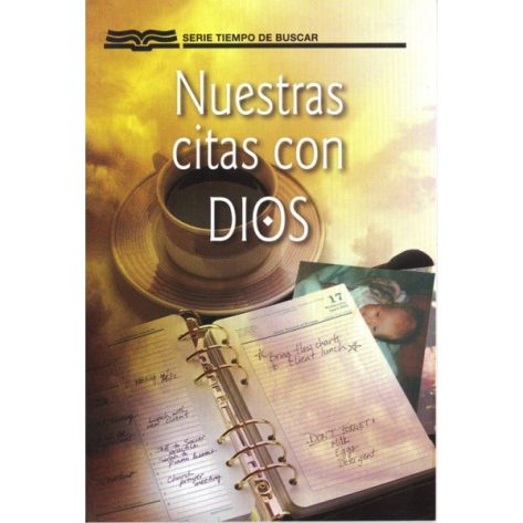 Nuestras Citas con Dios