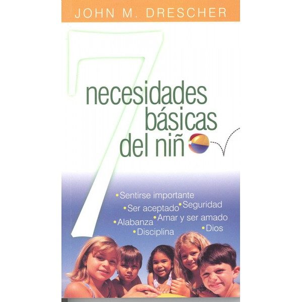 7 Necesidades Basicas del Niño