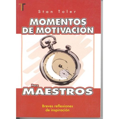 Momentos de Motivacion para Maestros