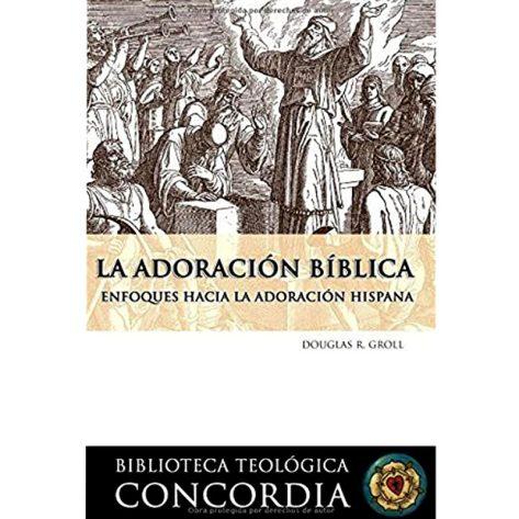 La adoración bíblica