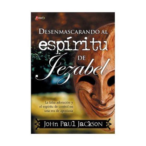 Desenmascarando al espiritu de jezabel