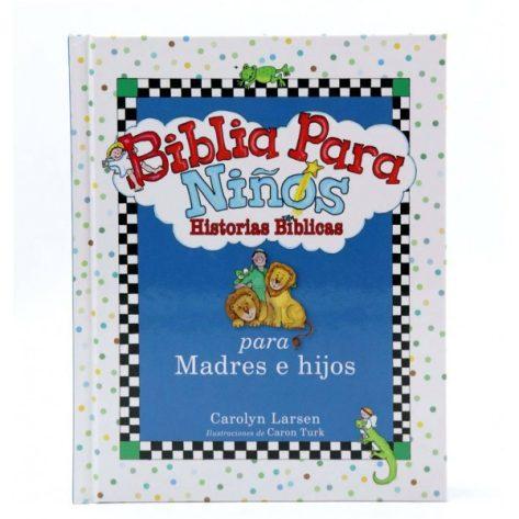 Biblia para niños - Historias Bíblicas para madres e hijos varones
