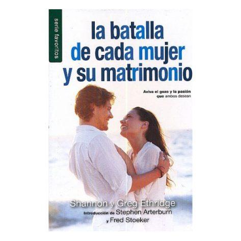 LA BATALLA DE CADA MUJER Y SU MATRIMONIO FAVORITOS