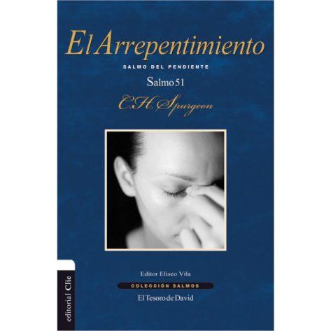 EL ARREPENTIMIENTO - SALMO 51