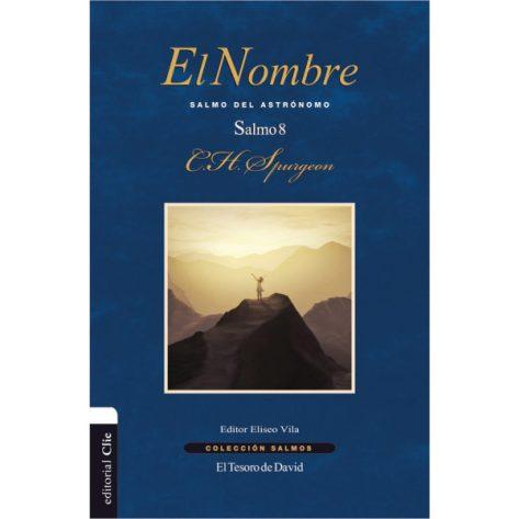 EL NOMBRE - SALMO 8