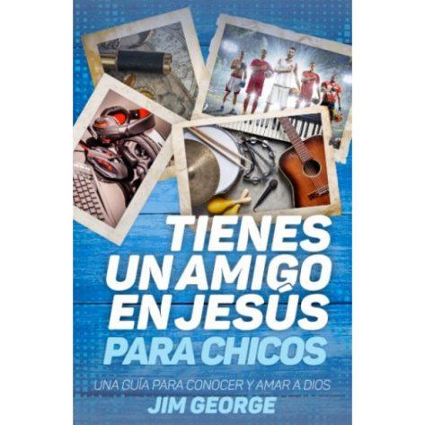 TIENES UN AMIGO EN JESÚS PARA CHICOS.