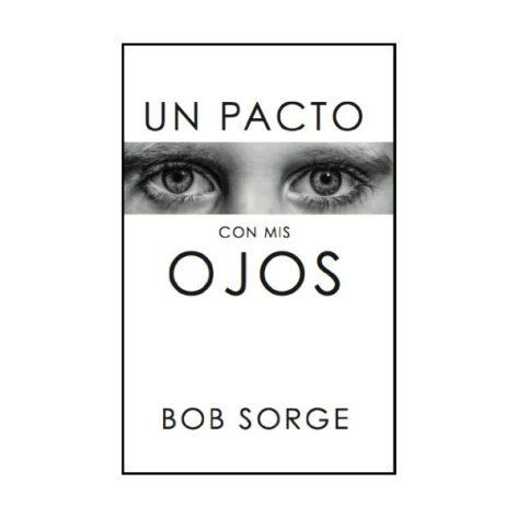 Un Pacto Con Mis Ojos