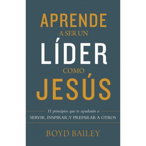 APRENDE A SER UN LIDER COMO JESUS